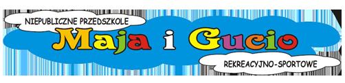 """Przedszkole """"Maja i Gucio"""""""